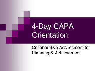 4-day capa orientation