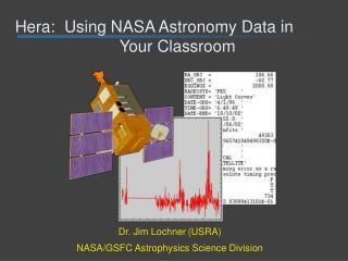 Hera: Using NASA Astronomy Data in Your Classroom