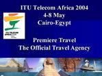 ITU Telecom Africa 2004 4-8 May Cairo-Egypt