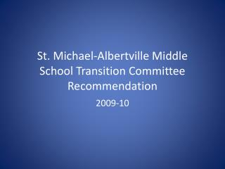 st. michael-albertville middle school transition committee recommendation