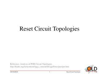 Reset Circuit Topologies