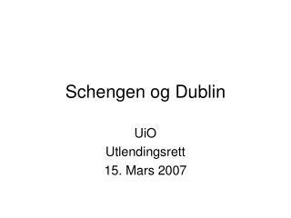 Schengen og Dublin