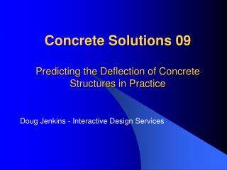 Concrete Solutions 09 Predicting the Deflection of Concrete ...