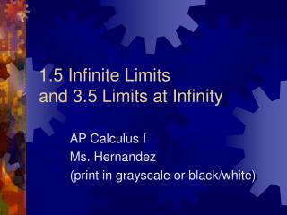 1.5 Infinite Limits and 3.5 Limits at Infinity