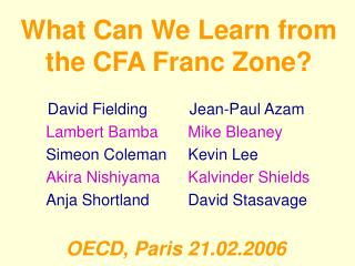 What Can We Learn from the CFA Franc Zone