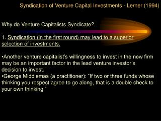 Syndication of Venture Capital Investments - Lerner 1994