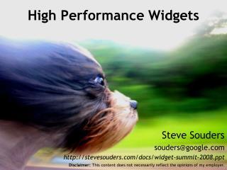 High Performance Widgets