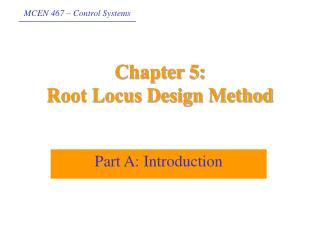 Chapter 5:  Root Locus Design Method