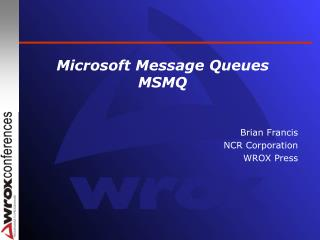 Microsoft Message Queues MSMQ