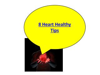 8 Heart Healthy Tips