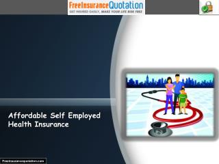 Affordable Self Employed Health Insurance