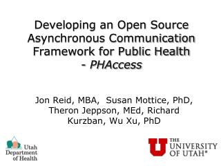 Developing an Open Source Asynchronous Communication Framework for Public Health - PHAccess