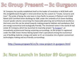3c gurgaon 9910002540 3c new project in Gurgaon 3c new launc