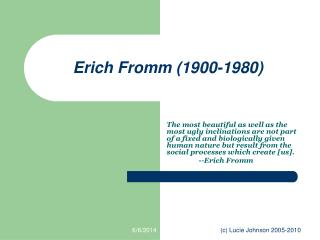 Erich Fromm 1900-1980