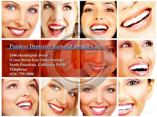 Painless Dentistry |General Dental Care