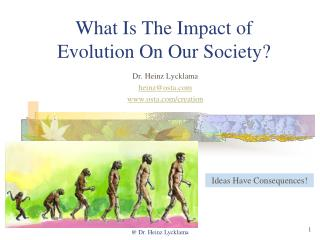 What Is The Impact of Evolution On Our Society