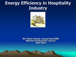 Energy Efficiency in Hospitality Industry