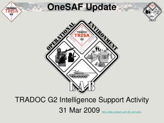 OneSAF Update