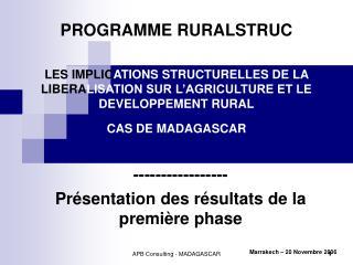 PROGRAMME RURALSTRUC  LES IMPLICATIONS STRUCTURELLES DE LA LIBERALISATION SUR L AGRICULTURE ET LE  DEVELOPPEMENT RURAL C
