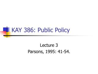 KAY 386: Public Policy