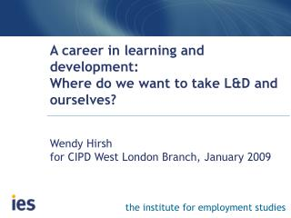A career in learning and development: Where do we want to take L ...