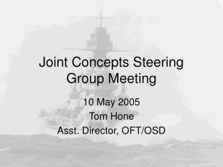Joint Concepts Steering Group Meeting