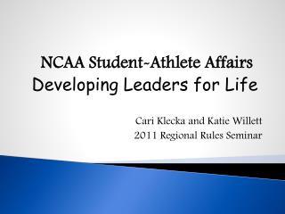 Cari Klecka and Katie Willett 2011 Regional Rules Seminar