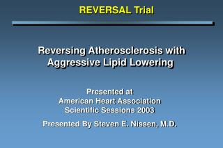 Reversing Atherosclerosis with Aggressive Lipid Lowering