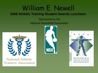 William E. Newell 2008 Athletic Training Student Awards Luncheon