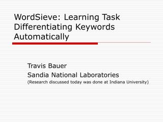 WordSieve: Learning Task Differentiating Keywords Automatically