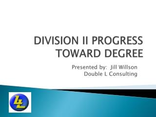 Division II Progress-Toward-Degree
