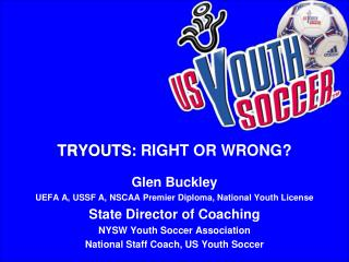 TRYOUTS: RIGHT OR WRONG