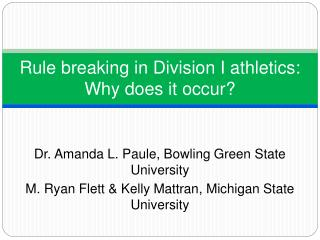 Rule breaking in Division I athletics: Why does it occur