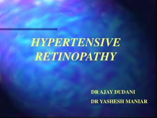 Hypertensive Retinopathy - Mumbai Retina Center