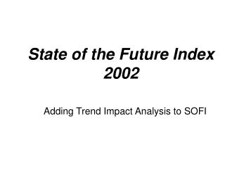 State of the Future Index - The Millennium Project
