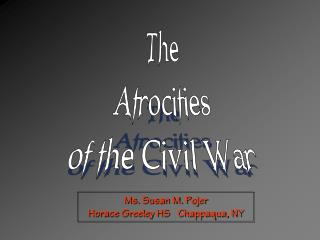 Atrocities of the Civil War