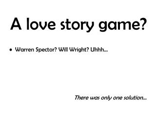 A love story game