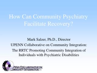 How Can Community Psychiatry Facilitate Recovery