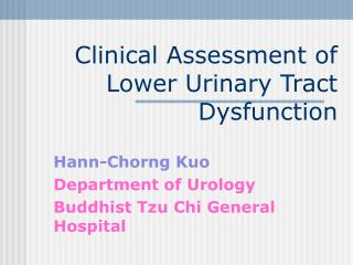 Clinical Assessment of Lower Urinary Tract Dysfunction