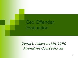 Sex Offender Evaluation