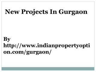 New Projects In Gurgaon Call 9650268727