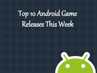 Android Game Development, Hire Android Games Developers