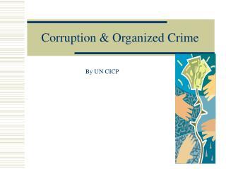 Corruption  Organized Crime