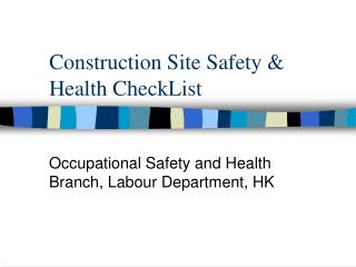 Construction Site Safety  Health CheckList