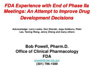 FDA Experience with End of Phase IIa Meetings: An Attempt to Improve Drug Development Decisions