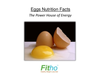 Eggs Nutrition Facts - The Power House of Energy