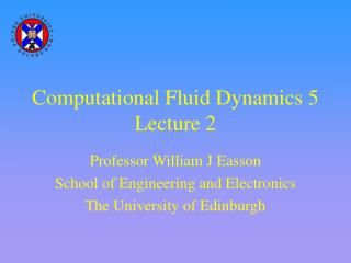 Computational Fluid Dynamics 5 Lecture 2