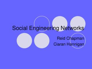 Social Engineering Networks