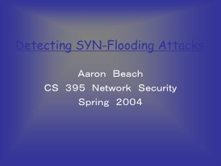 Detecting SYN-Flooding Attacks