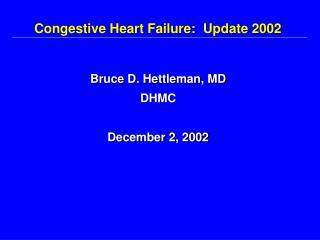 Congestive Heart Failure:  Update 2002